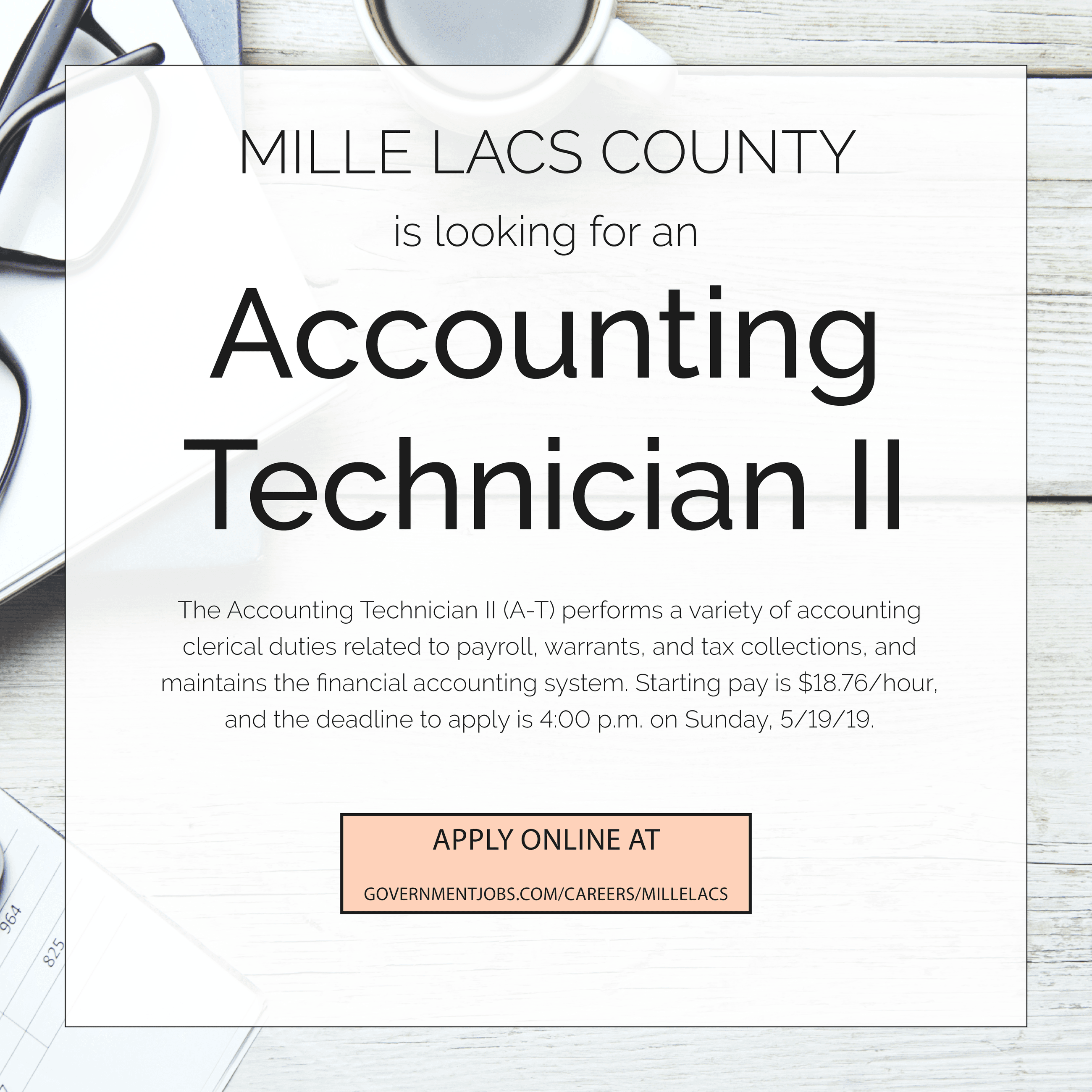 Mille Lacs County is hiring an Accounting Tech II position.