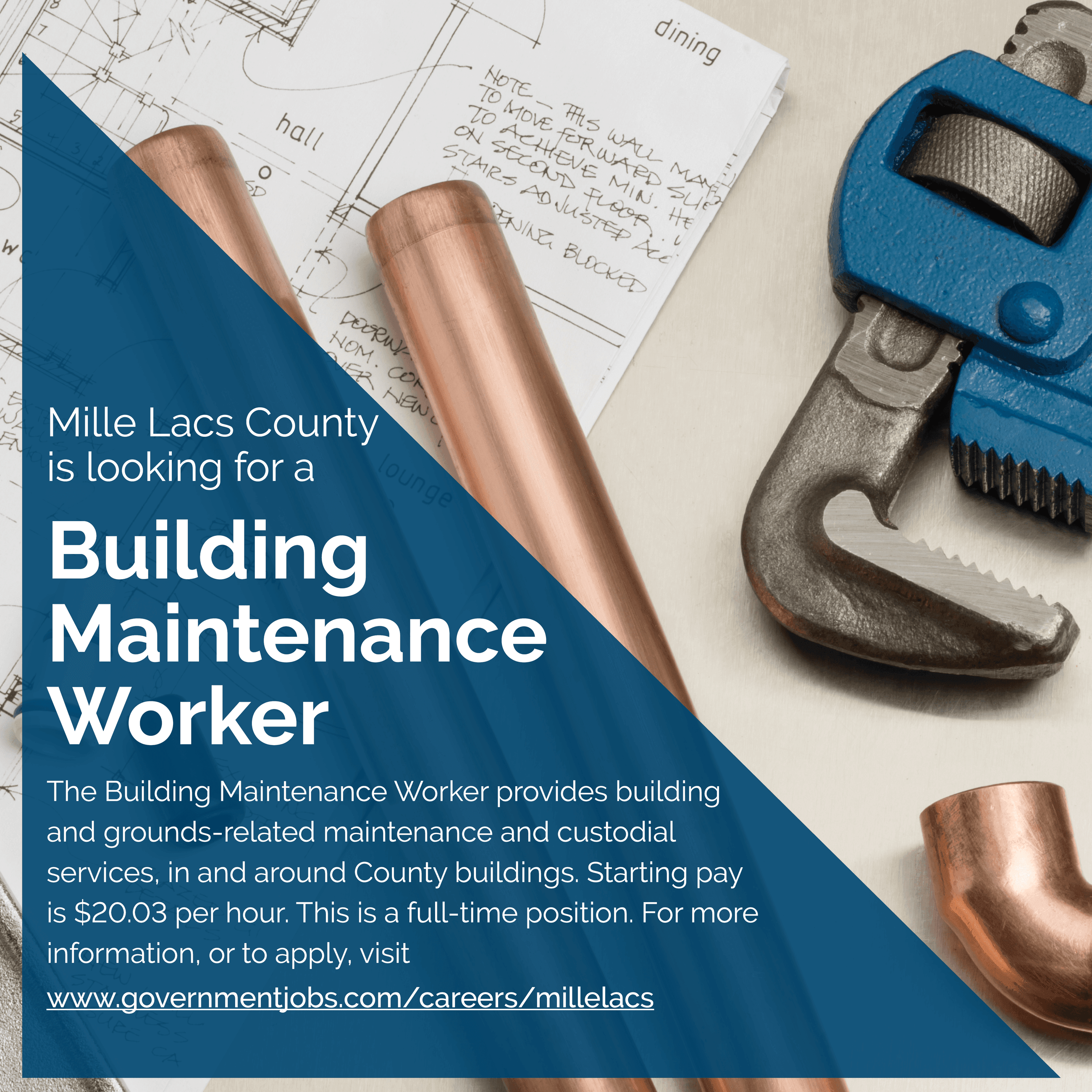 Mille Lacs County is looking for a Building Maintenance Worker.