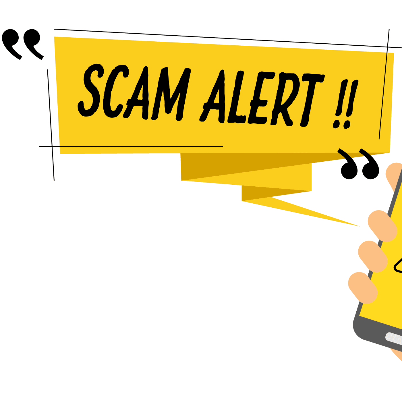 """Scam Alert"" in speech bubble near cell phone"