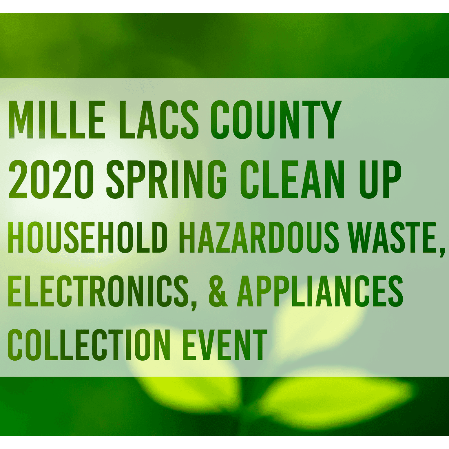 Mille Lacs County 2020 Spring Clean Up Household Hazardous Waste, Electronics, and Appliances Collec