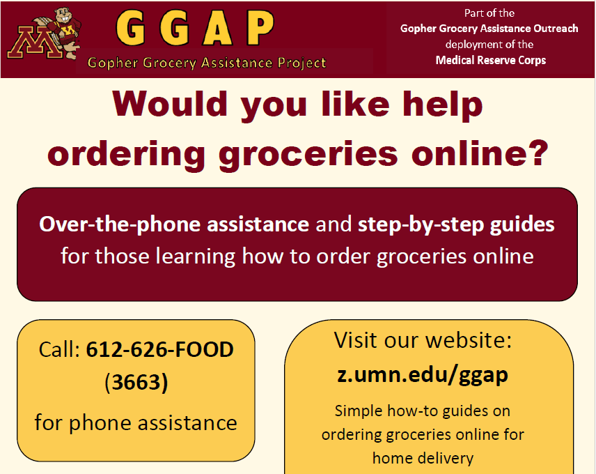 "Poster that states, ""GGAP, Gopher Grocery Assistance Project,' Would you like help ordering gr"